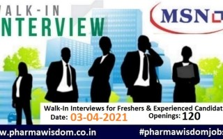 120 Openings | Walk-In Drive for Freshers & Experienced on 3rd Apr' 2021 @ MSN Laboratories Pvt. Ltd