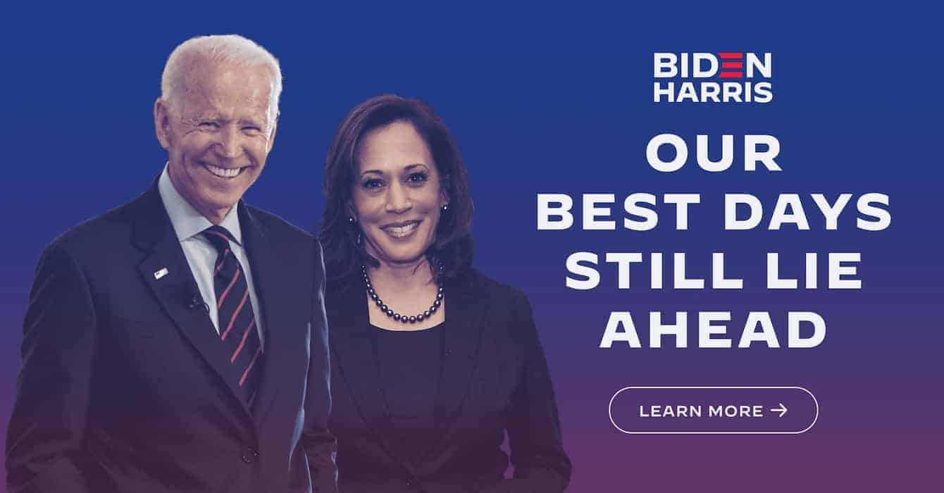 Biden Kamala Our Best Days Still Lie Ahead