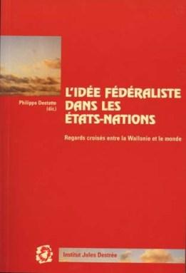 Philippe-Destatte_Idee-federaliste
