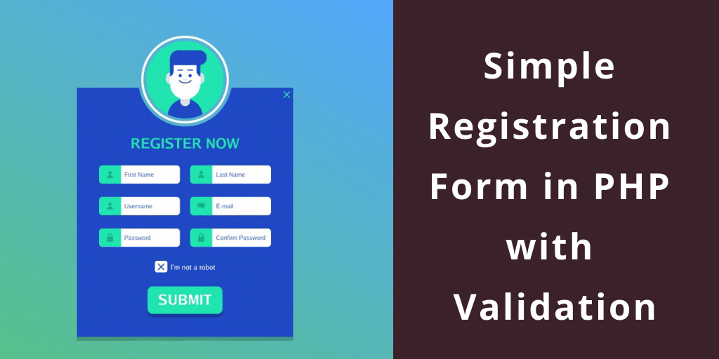 Simple-Registration-Form-in-PHP-with-Validation-1024x512