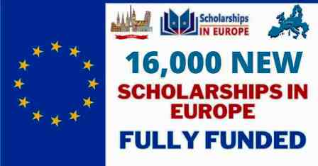 16000 Europe Scholarships 2021