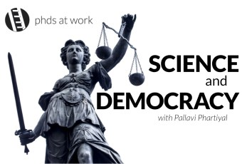 PhDs 004: Science and Democracy – with Pallavi Phartiyal