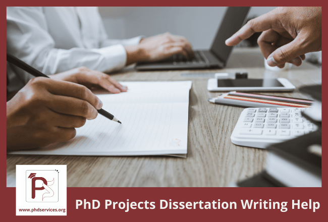PhD projects dissertation writing help for research scholars