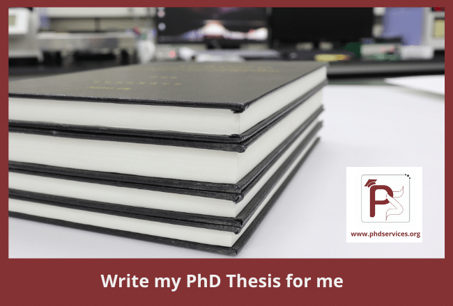 Write my phd thesis for me at an affordable pricing