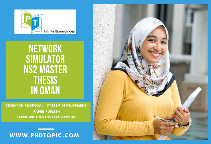 Network Simulator NS2 Master Thesis in Oman Online Help
