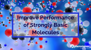 Improve Performance of Strongly Basic Molecules