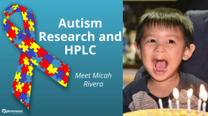 Metabolomics and Autism: Can Cross-linked Polyamine HPLC Columns Change Lives?