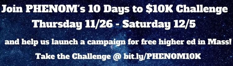 PHENOM's 10 Days to $10K Challenge