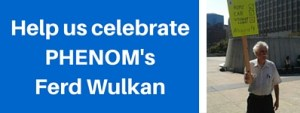 Help us celebrate PHENOM's Ferd Wulkan