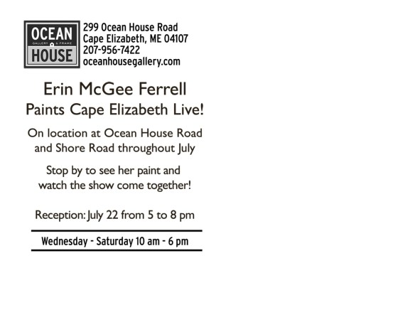 Cape Elizabeth, Maine. Live Painting July. Ocean House Gallery. American Artist, Erin McGee Ferrell, Contemporary Architectural Oils. ArtistAmerican.com