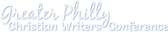 Image result for greater philly christian writers conference