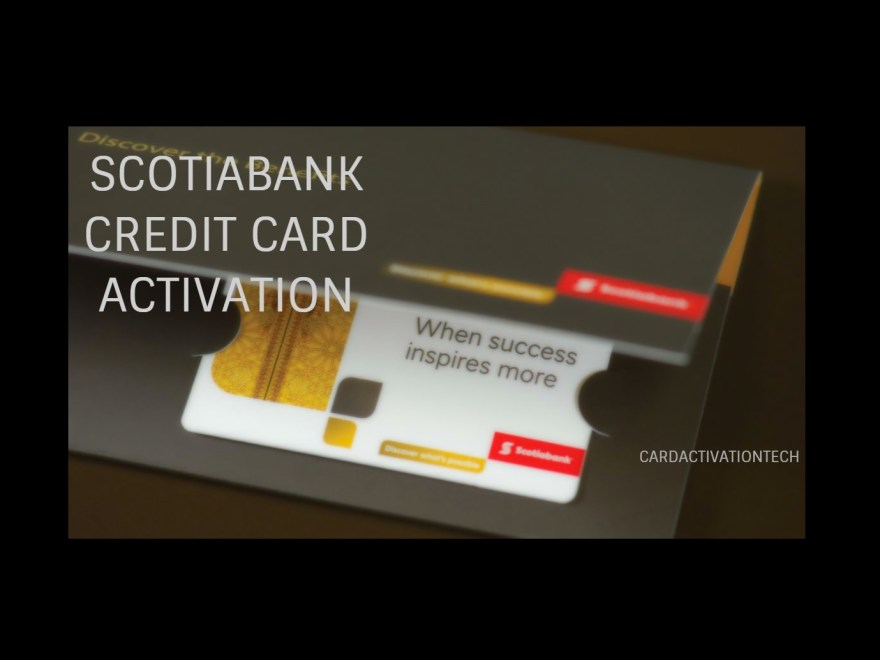 Scotiabank Card Activation