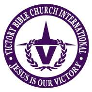 Victory Bible Church Int - Dominion