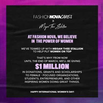 The Women on Top Initiative will be giving $1 in grants and scholarships to women until the end of March. (Image credit: Fashion Nova)