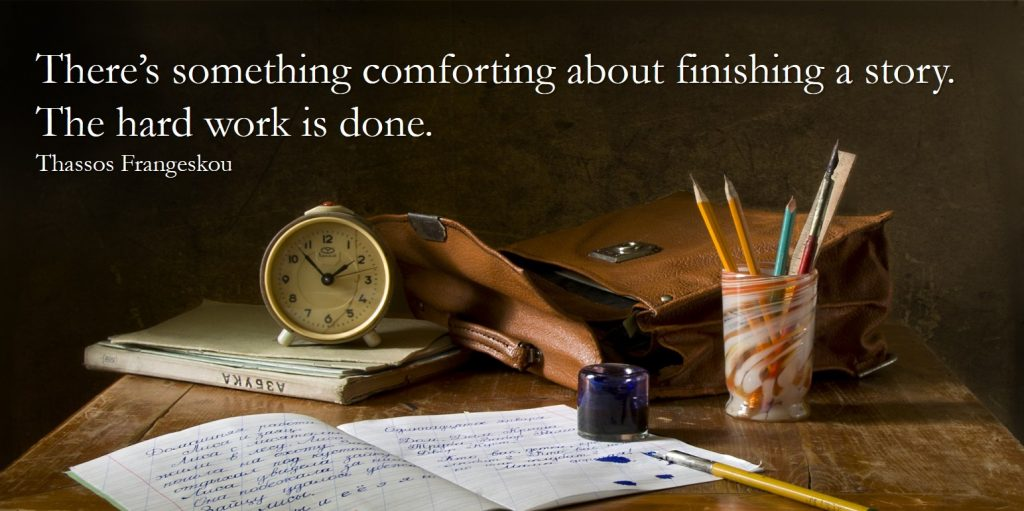 Something comforting about finishing a story - writers advice from writers