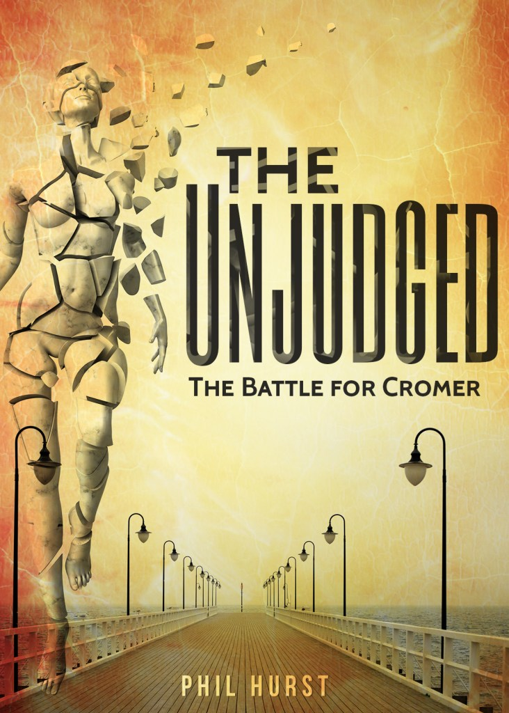 The Unjudged: The Battle for Cromer cover
