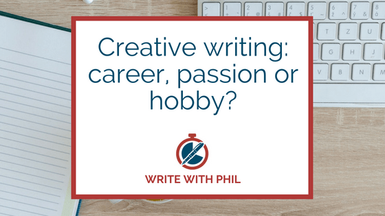 Creative Writing: career, passion or hobby header image