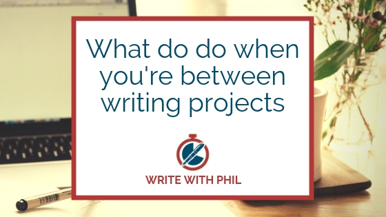 what to do between writing projects header image