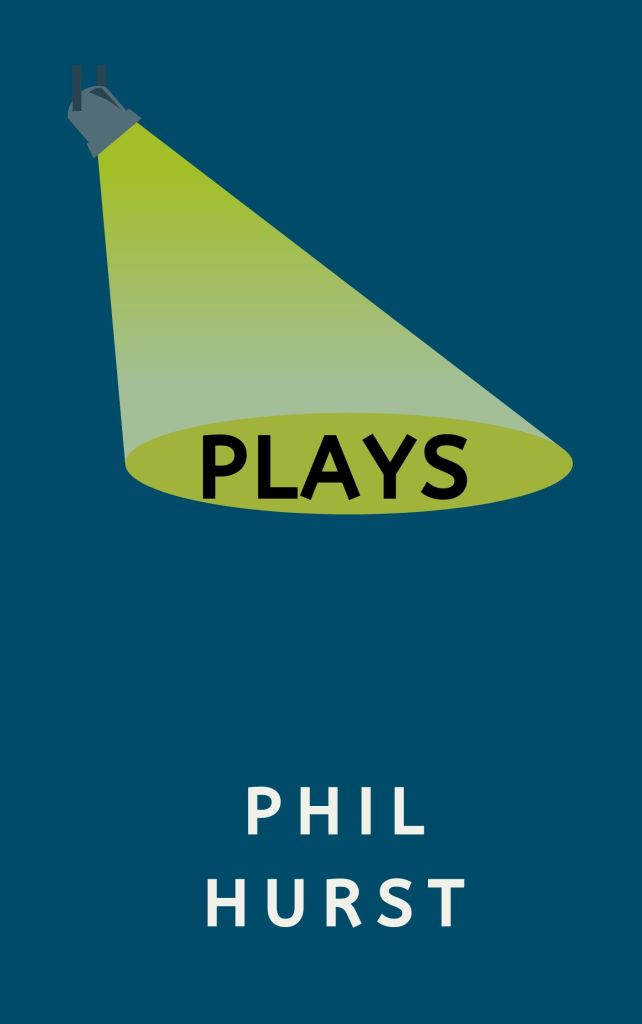 Plays by Phil Hurst cover image