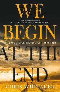 we begin at the end chris whitaker cover