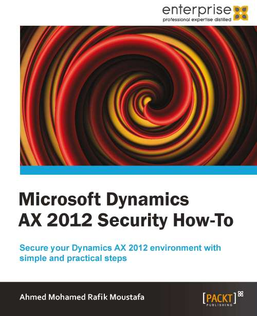 Microsoft Dynamics AX 2012 Security How-To