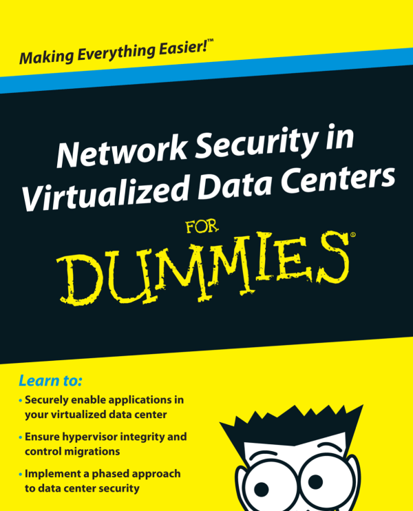 Network.Security.in.Virtualized.Data.Centers.For.Dummies.2012