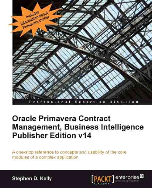 Packtpub.Oracle.Primavera.Contract.Management.Business.Intelligence.Publisher.Edition.v14.Dec.2012