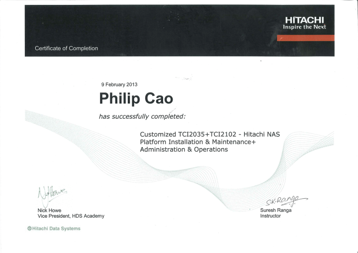 [2013] Philip Cao - Customized TCI2035 + TCI2102 - Hitachi NAS Platform Installation & Maintenance + Administration & Operations
