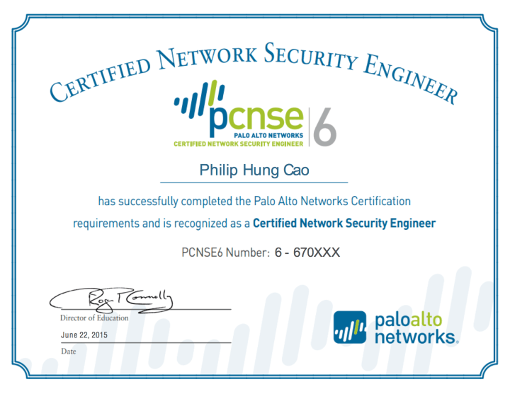 [2015] Philip Hung Cao - Palo Alto Networks Certified Network Security Engineer 6 (PCNSE6)