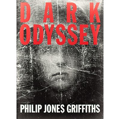 Dark Odyssey  Philip Jones Griffiths Foundation