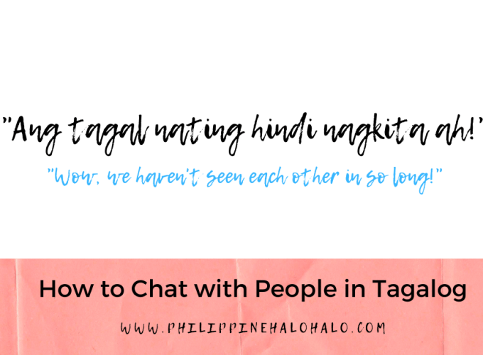 Philippine Halo-halo Tagalog Lessons How to Chat with People in Tagalog