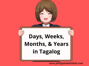 Philippine Halo-halo Tagalog Lessons Tagalog Days Weeks Months Years