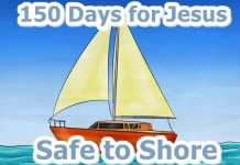150 Days for Jesus: Safe to Shore