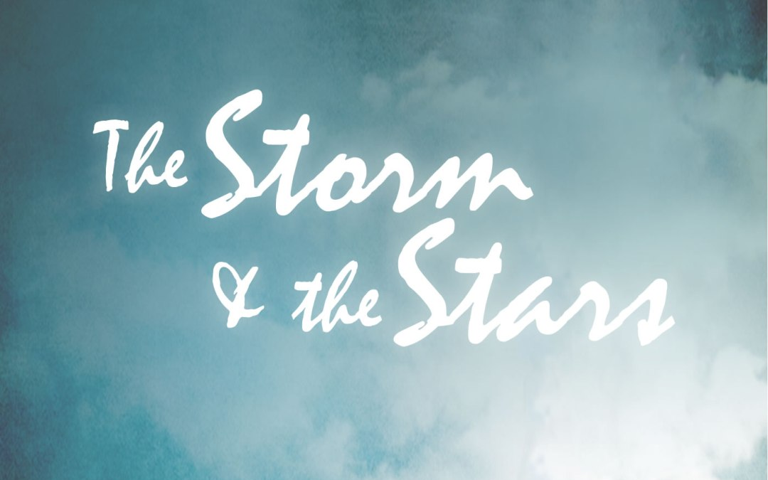 RADIO – The Storm & the Stars