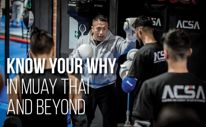 Know Your Why – In Muay Thai and Beyond