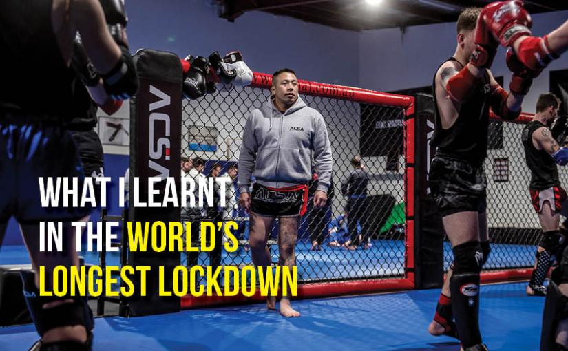 What I Learnt in the World's Longest Lockdown