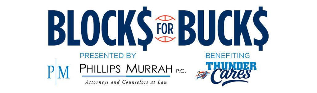 Phillips Murrah partners with OKC Thunder with Blocks for Bucks partnership.