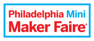 Philadelphia Mini Maker Faire