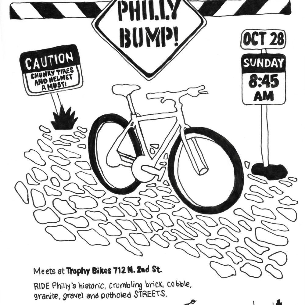 "Philly Bump! Hosted by 26"" Lifestyle and Trophy Bikes"