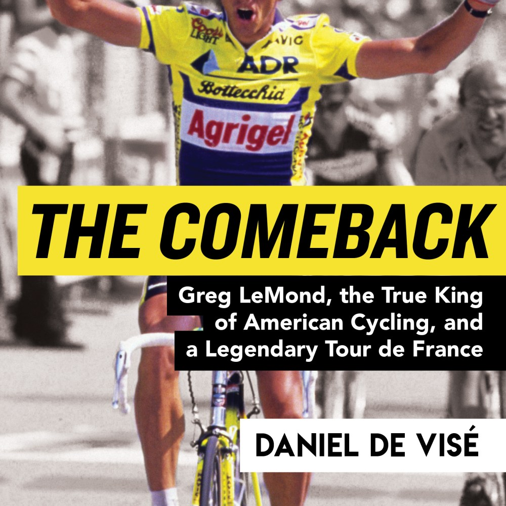 Greg LeMond: The Greatest Comeback in Sports History?