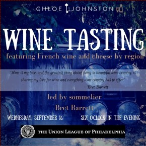 Chloe Johnston New Date For Regions of France Wine Tasting at The Union League
