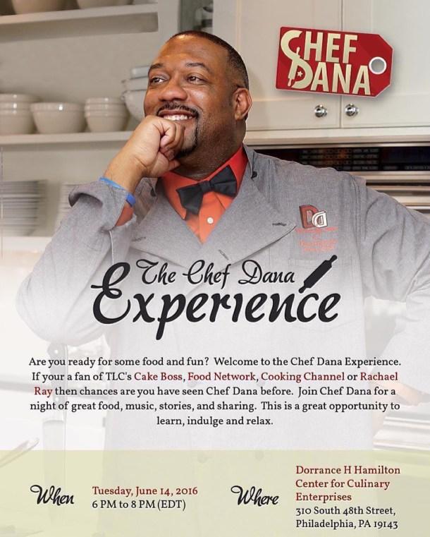Chef Dana Experience in Philadelphia