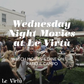 Wednesday Movie Nights at Le Virtù