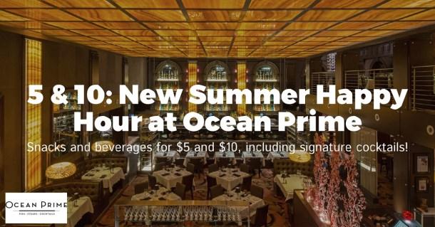 New 5 + 10 Summer Happy Hour at Ocean Prime Philadelphia
