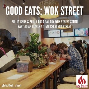 Good Eats: Wok Street in Center City