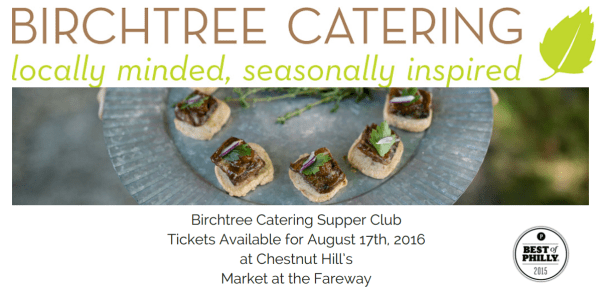 Birchtree Catering Supper Club at Market at the Fareway