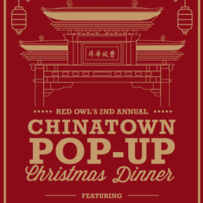 Red Owl Tavern's Chinatown Pop-Up on Christmas Day