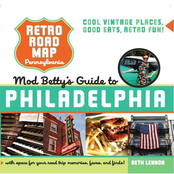 Retro Roadmap Guide to Philadelphia