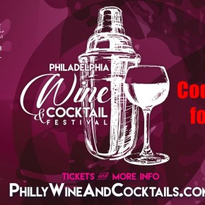 Discount Tickets for The Philadelphia Wine & Cocktail Festival