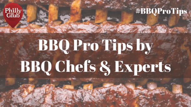 BBQ Pro Tips by BBQ Chefs & Experts